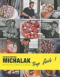 Trop facile ! Christophe Michalak - Format Kindle - 9,99 €