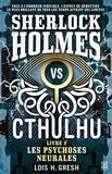 Sherlock vs Cthulhu T2 - Les Psychoses Neurales