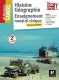 Les Nouveaux Cahiers - Histoire-Géographie-EMC - Tle BAC PRO by Laurent Blanès (2016-04-13) - Foucher - 13/04/2016