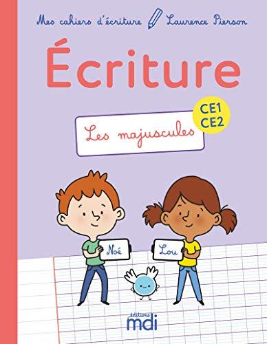 MDI Mes cahiers d'écriture CE1-CE2 - Les Majuscules 2019