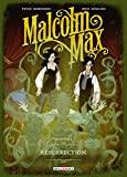 Malcolm Max T02 - Résurrection