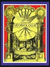 Précis cartésien de géobiologie de Georges Prat