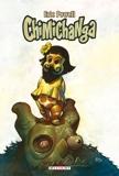 Chimichanga - Tome 01