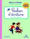 Cahier d'écriture Rémi et Colette CE2 (2016)