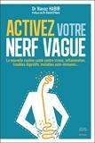 Activez votre nerf vague - Contre le stress, l'inflammation, les troubles digestifs, les maladies au - Format Kindle - 10,99 €