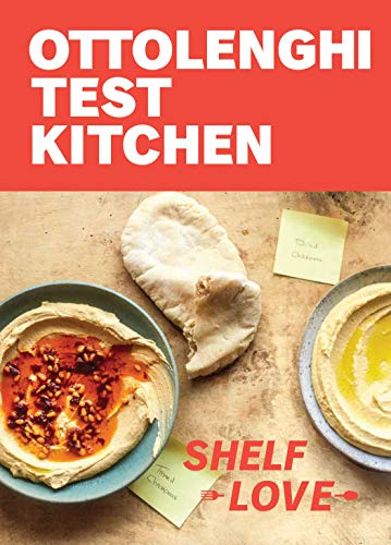 Ottolenghi Test Kitchen - Recipes to Unlock the Secrets of Your Pantry, Fridge, and Freezer: a Cookbook