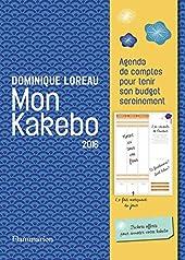 Mon kakebo 2016 - Agenda de comptes pour tenir son budget sereinement de Dominique Loreau