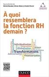 A quoi ressemblera la fonction RH demain ? de Michel Barabel,Olivier Meier,André Perret ( 13 novembre 2014 ) - Dunod (13 novembre 2014) - 13/11/2014