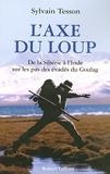 L'Axe du loup by Sylvain Tesson (2004-11-04) - Robert Laffont - 04/11/2004