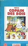 Copain des bois, le guide des petits trappeurs - 01/01/1993