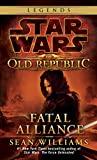 Fatal Alliance - Star Wars Legends (The Old Republic) (Star Wars: The Old Republic Book 3) (English Edition) - Format Kindle - 6,64 €