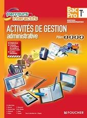 Activités de gestion administrative Pôles 1.2.3.4. Tle Bac Pro de Véronique Saunier