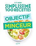 Simplissime 100 recettes - Objectif minceur