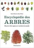 Encyclopédie des arbres - Plus de 1800 espèces et variétés du monde