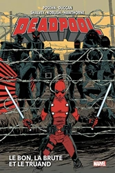 Deadpool T02 - Le bon, la brute et le truand de Gerry Duggan