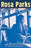 Rosa Parks - My Story - Turtleback Books - 01/01/1999