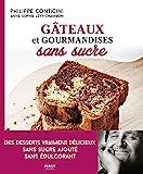 Gâteaux et gourmandises sans sucre, 2ème édition