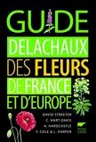 Guide Delachaux des fleurs de France et d'Europe - Delachaux - 26/05/2011