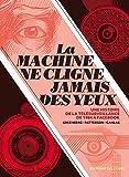 La Machine ne ferme jamais les yeux