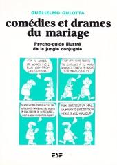 Comédies et drames du mariage - Psycho-guide illustré de la jungle conjugale de Guglielmo Gulotta