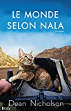 Le monde selon Nala - Un homme, un chat perdu... Un incroyable tour du monde à vélo