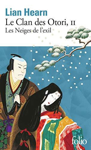 Le Clan des Otori (Tome 2-Les Neiges de l'exil)