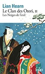 Le Clan des Otori (Tome 2-Les Neiges de l'exil) de Lian Hearn