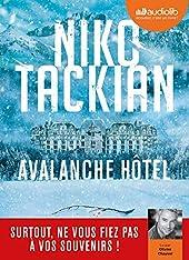Avalanche Hôtel - Livre audio 1 CD MP3 de Niko Tackian