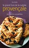 Le grand livre de la cuisine provençale - Marabout - 01/04/2008