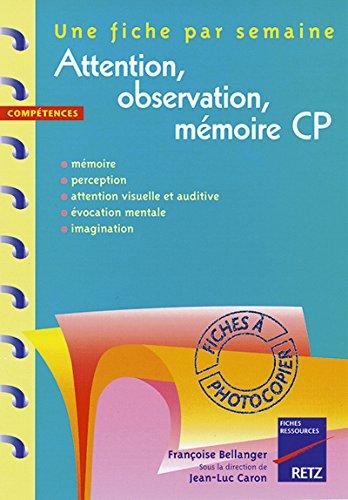 Attention, observation, mémoire