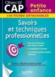 Fiches CAP Petite enfance Savoirs et techniques professionnelles - Hachette Éducation - 29/01/2014