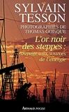 L'or noir des steppes - Voyage aux sources de l'énergie - J'Ai Lu - 21/04/2012