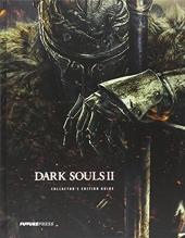 Dark Souls II Collector's Edition Guide de Future Press