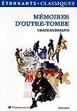 Mémoires d'outre-tombe - EXTRAITS - FLAMMARION - 03/01/2007