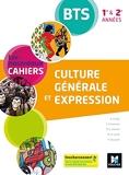 Les Nouveaux Cahiers - Culture générale et expression BTS 1re et 2e années - Éd. 2021 - Livre élève
