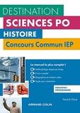 Histoire - Concours commun IEP - 3e éd. - Cours, méthodologie, annales