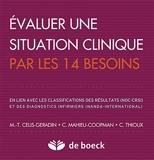 Évaluer une situation clinique par les 14 besoins - Classifications des résultats (NOC-CRSI) et des diagnostics infirmiers (NANDA-International) (2012)