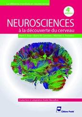 Neurosciences - A la découverte du cerveau. de Mark F. Bear