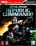 Star Wars - Republic Commando: the Official Strategy Guide (Prima Official Game Guides) by Michael Knight (2005-01-31) - 31/01/2005