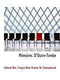 Mémoires D'Outre-Tombe - BiblioBazaar - 24/10/2009