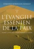 L'Evangile essénien de la Paix - D'après les anciens textes araméen et slavon - Livre 1 - Ambre - 15/01/2007