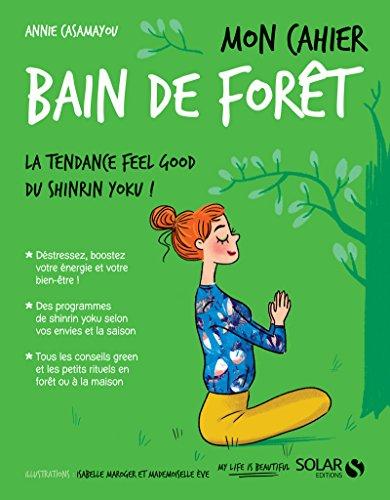 Mon cahier Bain de forêt