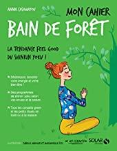 Mon cahier Bain de forêt d'Annie CASAMAYOU