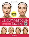 Gymnastique faciale - La méthode pour garder un beau visage au naturel (1DVD)