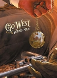 Go West Young Man - Tirage luxe