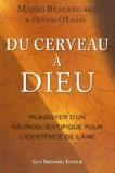 Du cerveau à Dieu - Guy Trédaniel Editions - 01/09/2008