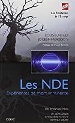 Les NDE - Expériences de mort imminente de Louis Benhedi