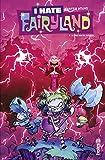 I hate fairyland tome 4 - Format Kindle - 9,99 €