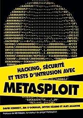 Hacking, sécurité et tests d'intrusion avec Metasploit de David Kennedy
