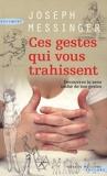 Ces gestes qui vous trahissent - Succès du livre éditions - 20/04/2009